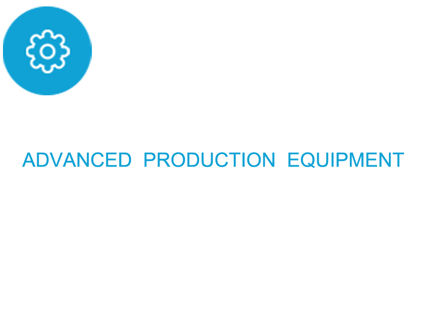 advanced production equipment